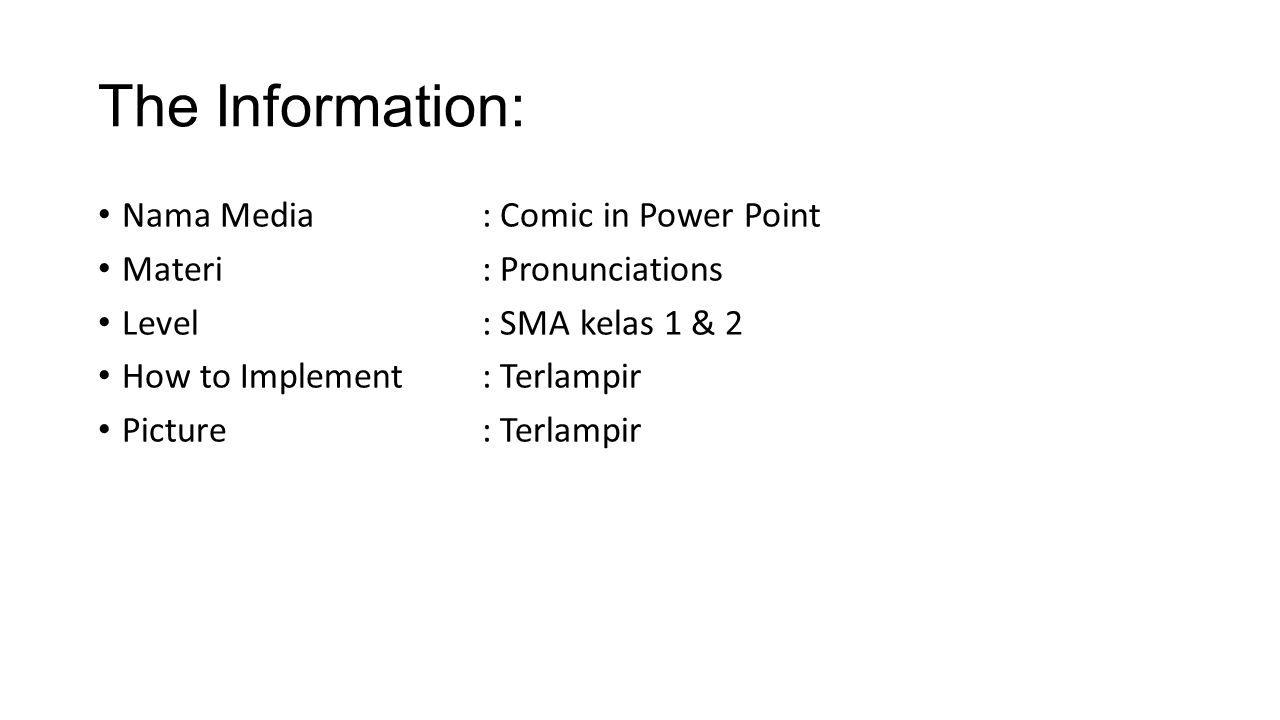 The Information: Nama Media : Comic in Power Point