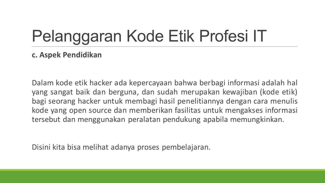 Pelanggaran Kode Etik Profesi IT