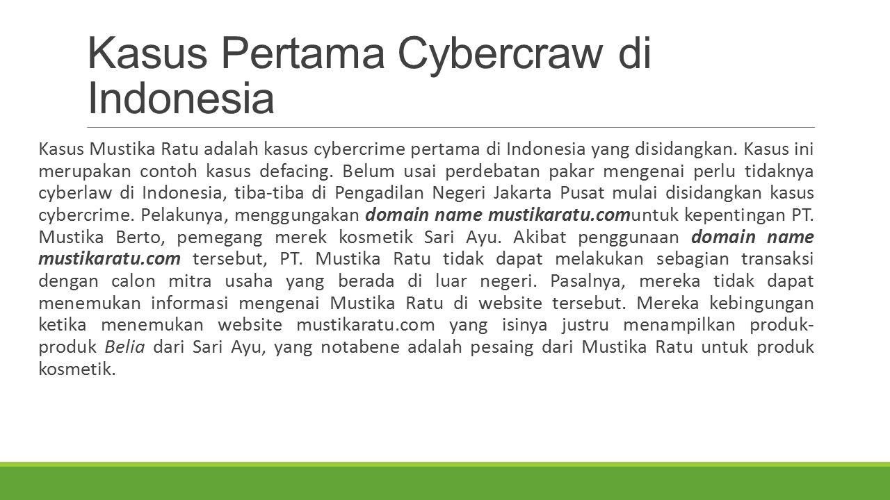 Kasus Pertama Cybercraw di Indonesia
