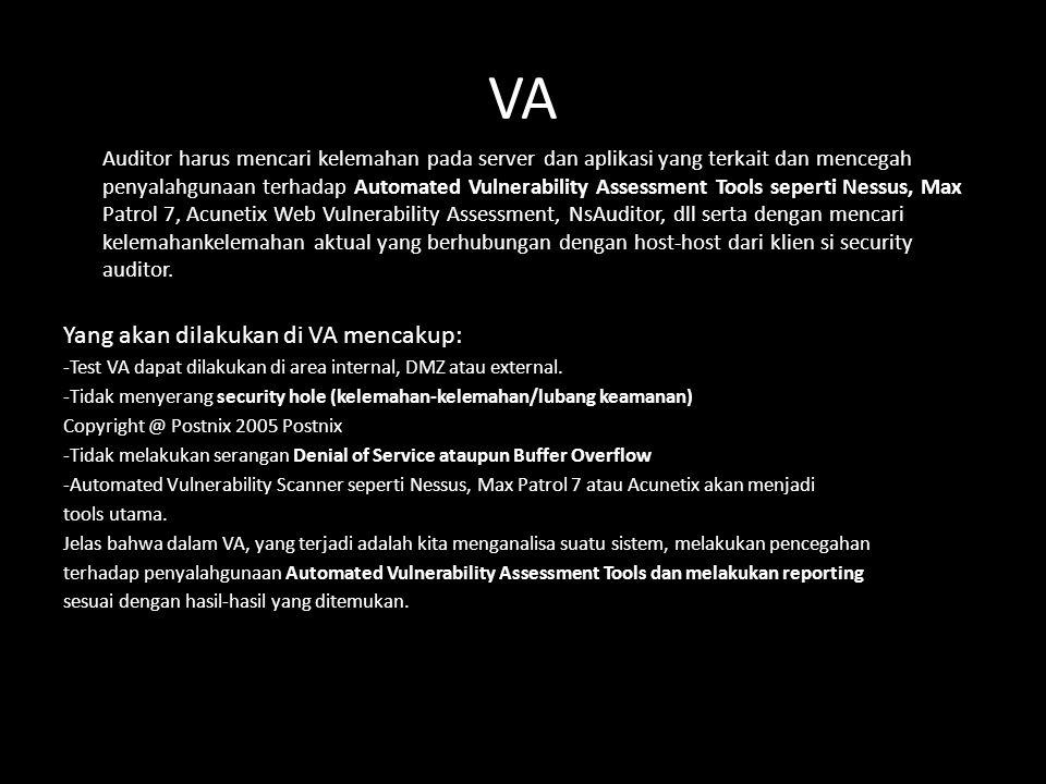 VA Yang akan dilakukan di VA mencakup: