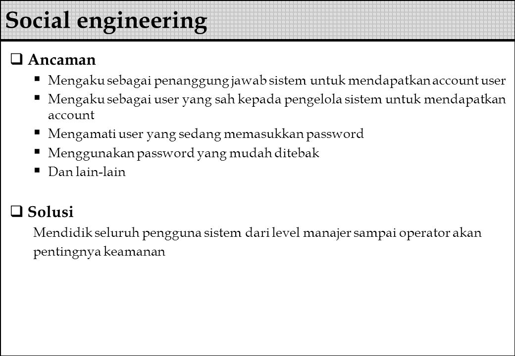 Social engineering Ancaman Solusi