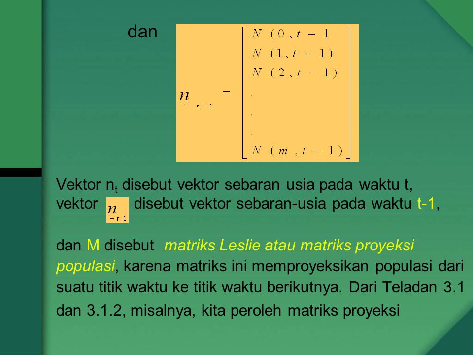 dan Vektor nt disebut vektor sebaran usia pada waktu t,
