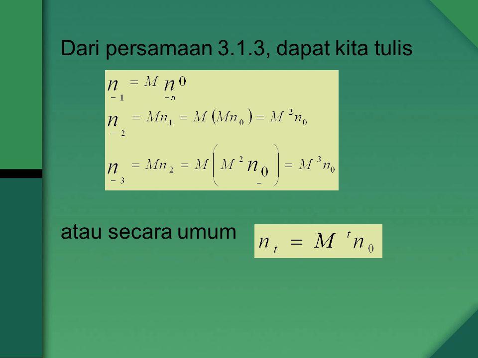 Dari persamaan 3.1.3, dapat kita tulis