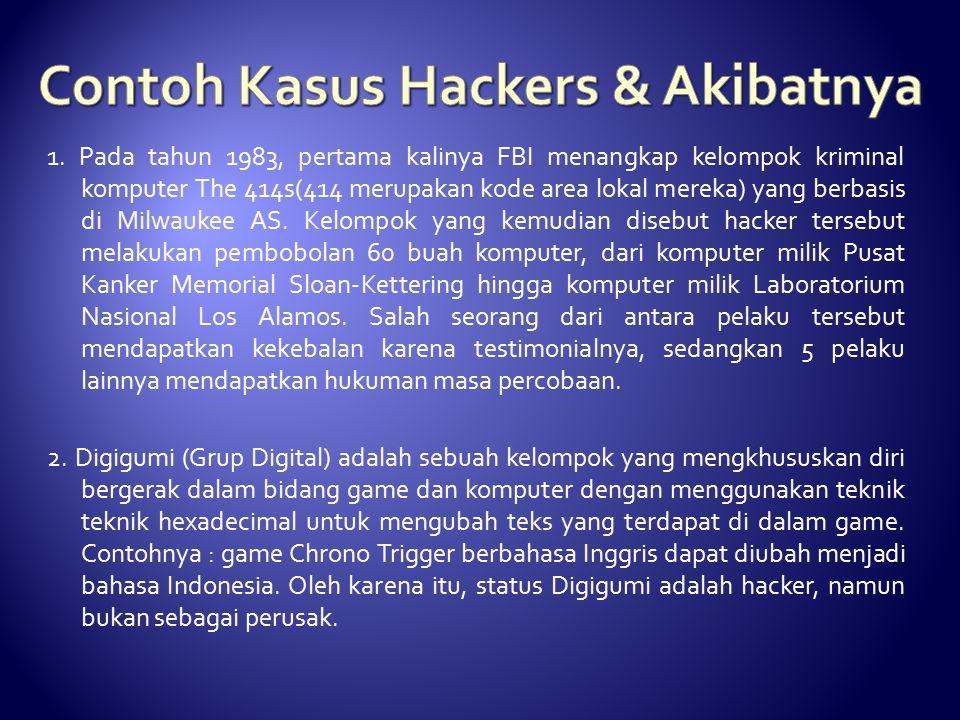 Contoh Kasus Hackers & Akibatnya