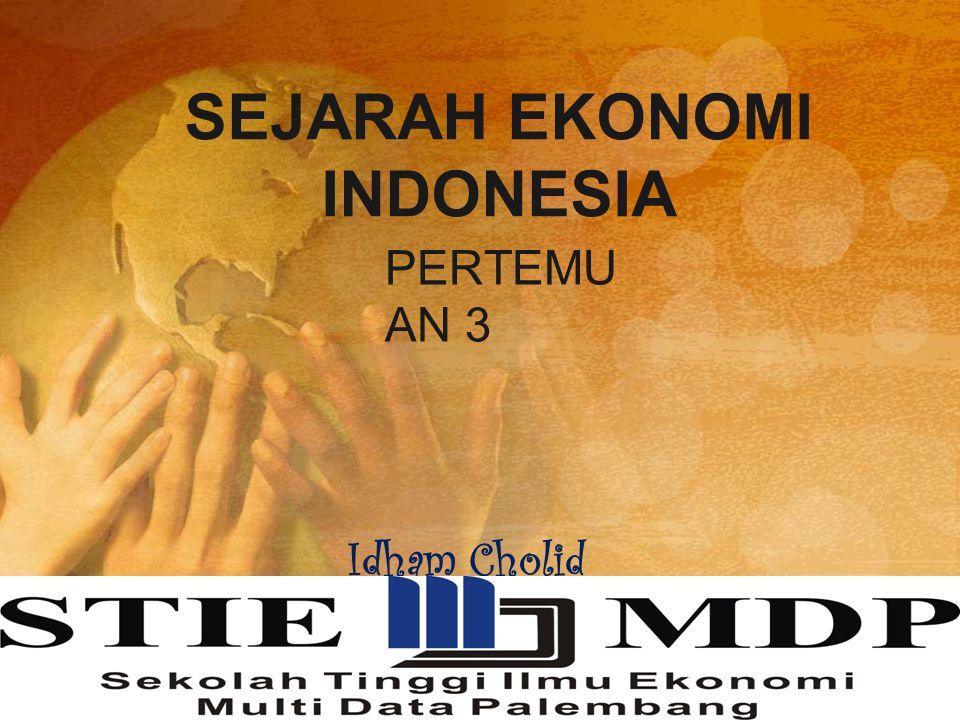 SEJARAH EKONOMI INDONESIA