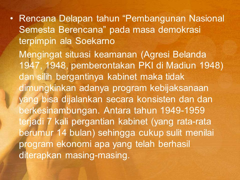 Rencana Delapan tahun Pembangunan Nasional Semesta Berencana pada masa demokrasi terpimpin ala Soekarno