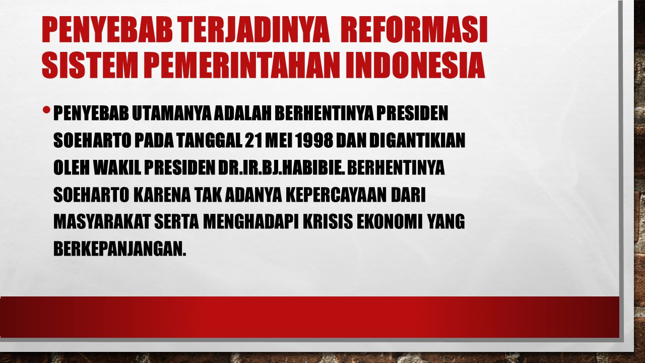 Penyebab Terjadinya Reformasi Sistem pemerintahan indonesia