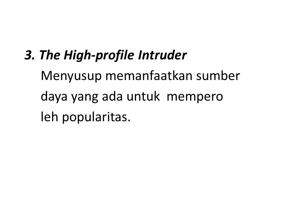3. The High-profile Intruder