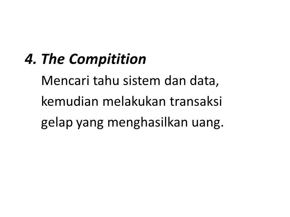 4. The Compitition Mencari tahu sistem dan data,