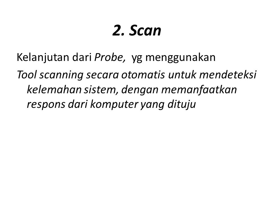 2. Scan Kelanjutan dari Probe, yg menggunakan