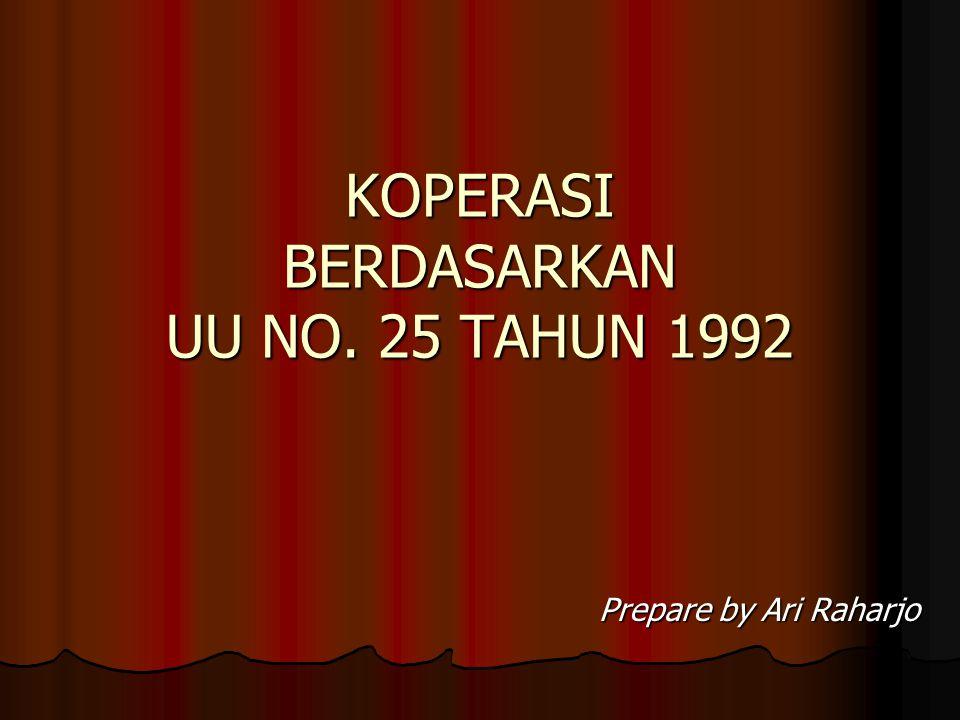 KOPERASI BERDASARKAN UU NO. 25 TAHUN 1992
