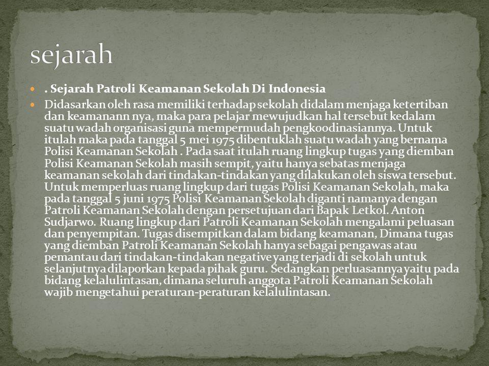 sejarah . Sejarah Patroli Keamanan Sekolah Di Indonesia