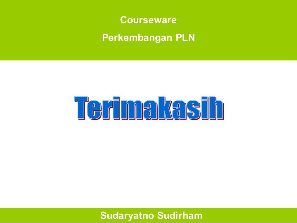 Courseware Perkembangan PLN Terimakasih Sudaryatno Sudirham