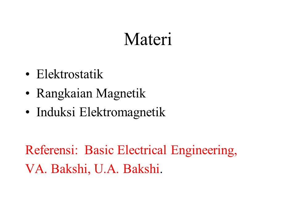 Materi Elektrostatik Rangkaian Magnetik Induksi Elektromagnetik