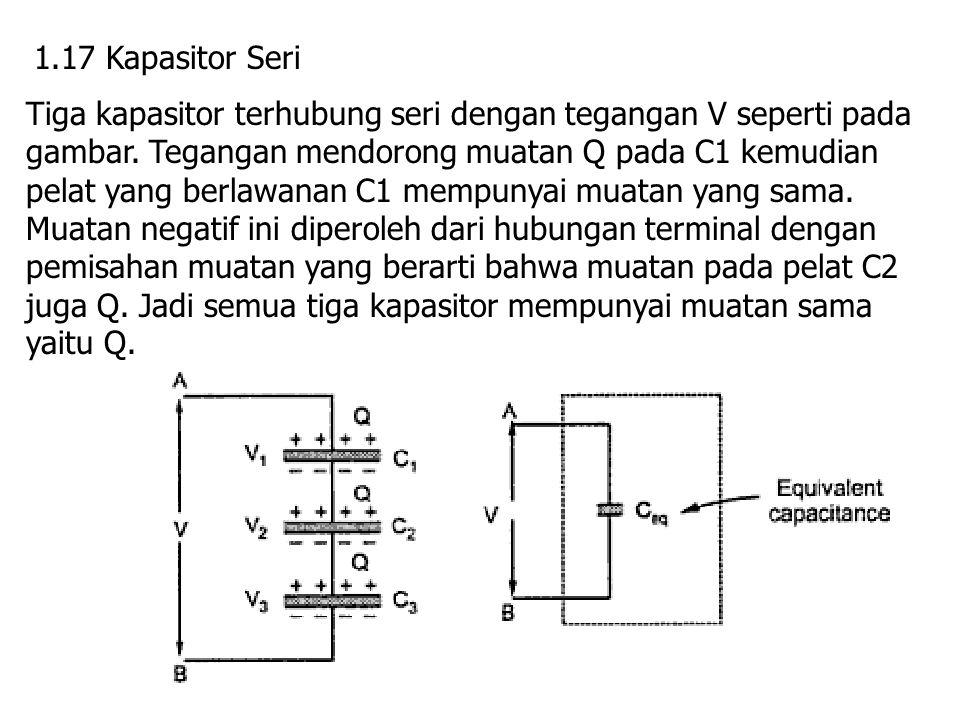 1.17 Kapasitor Seri
