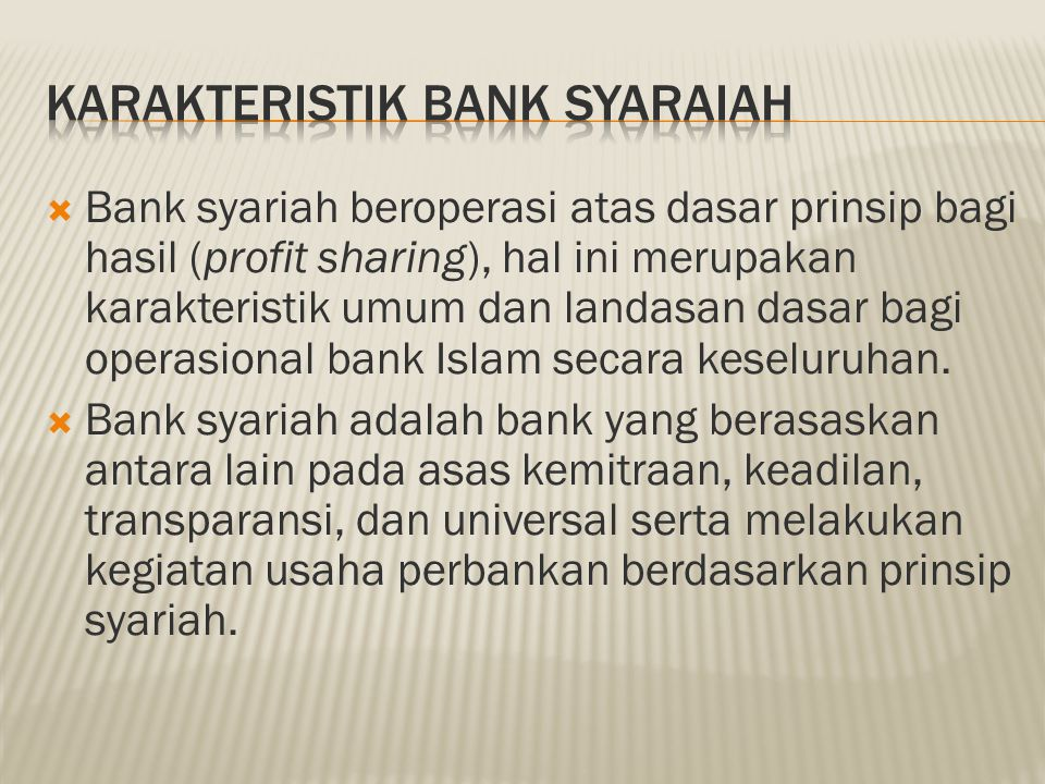KARAKTERISTIK BANK SYARAIAH