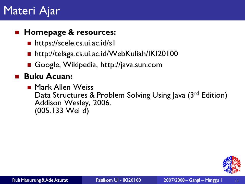 Materi Ajar Homepage & resources: https://scele.cs.ui.ac.id/s1