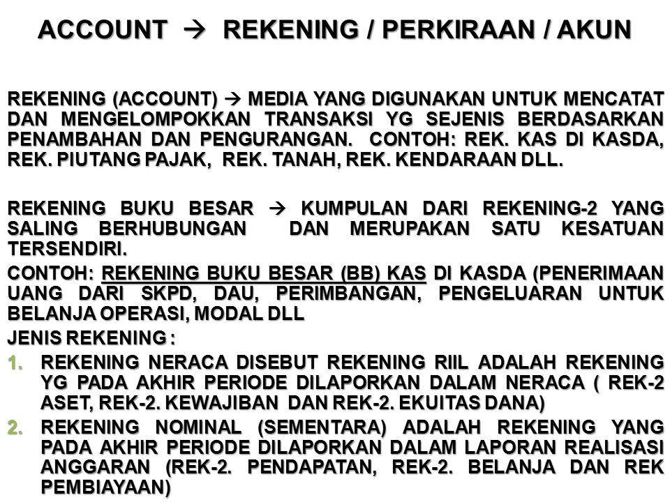 ACCOUNT  REKENING / PERKIRAAN / AKUN