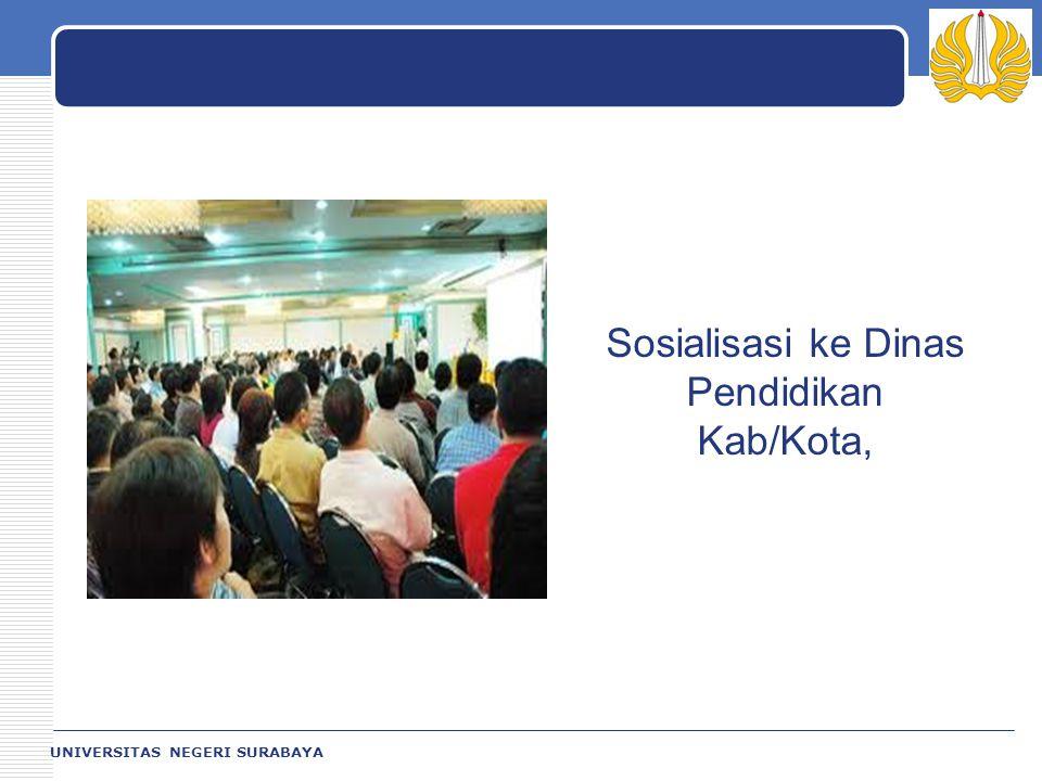 Sosialisasi ke Dinas Pendidikan Kab/Kota,