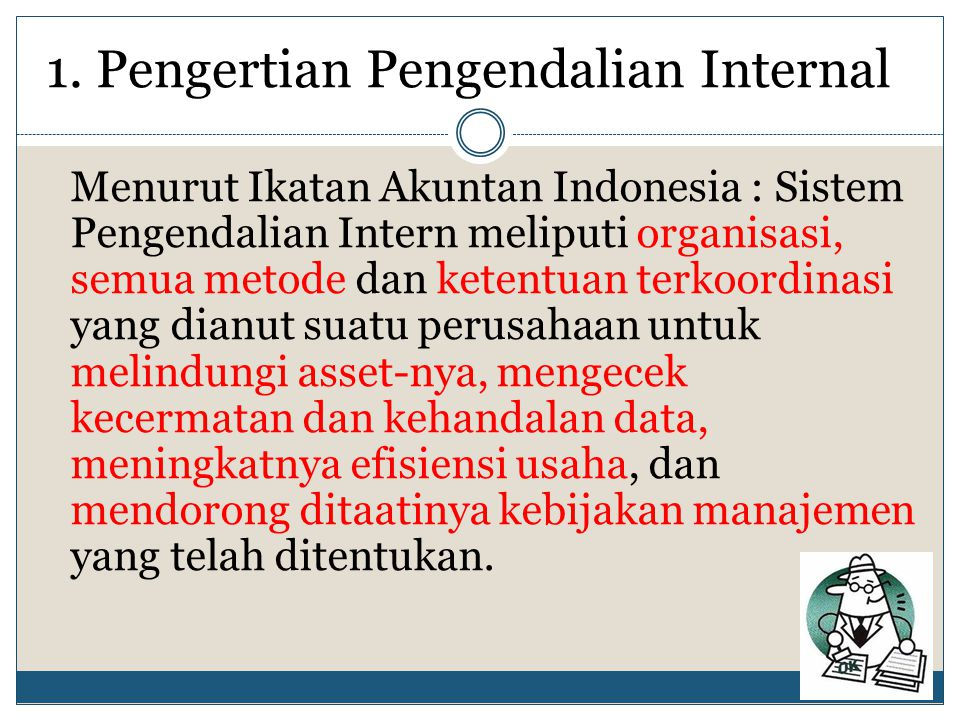 1. Pengertian Pengendalian Internal