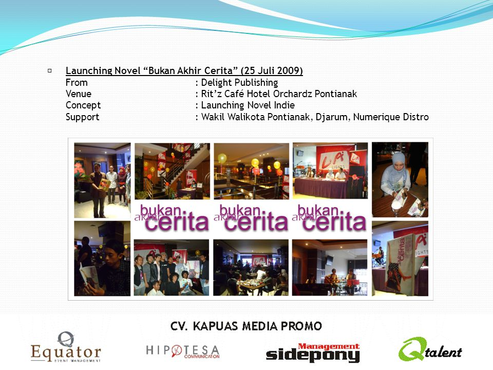  Launching Novel Bukan Akhir Cerita (25 Juli 2009)