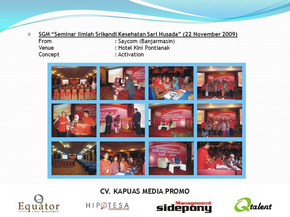  SGM Seminar Ilmiah Srikandi Kesehatan Sari Husada (22 November 2009)