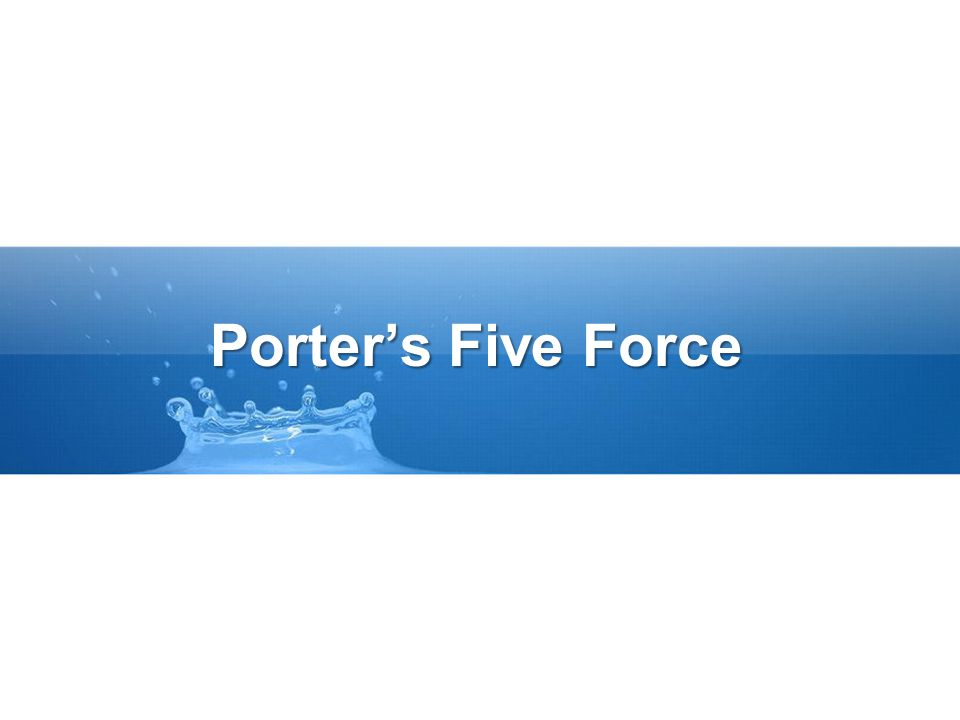 Porter's Five Force