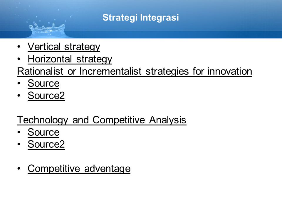 Rationalist or Incrementalist strategies for innovation Source Source2