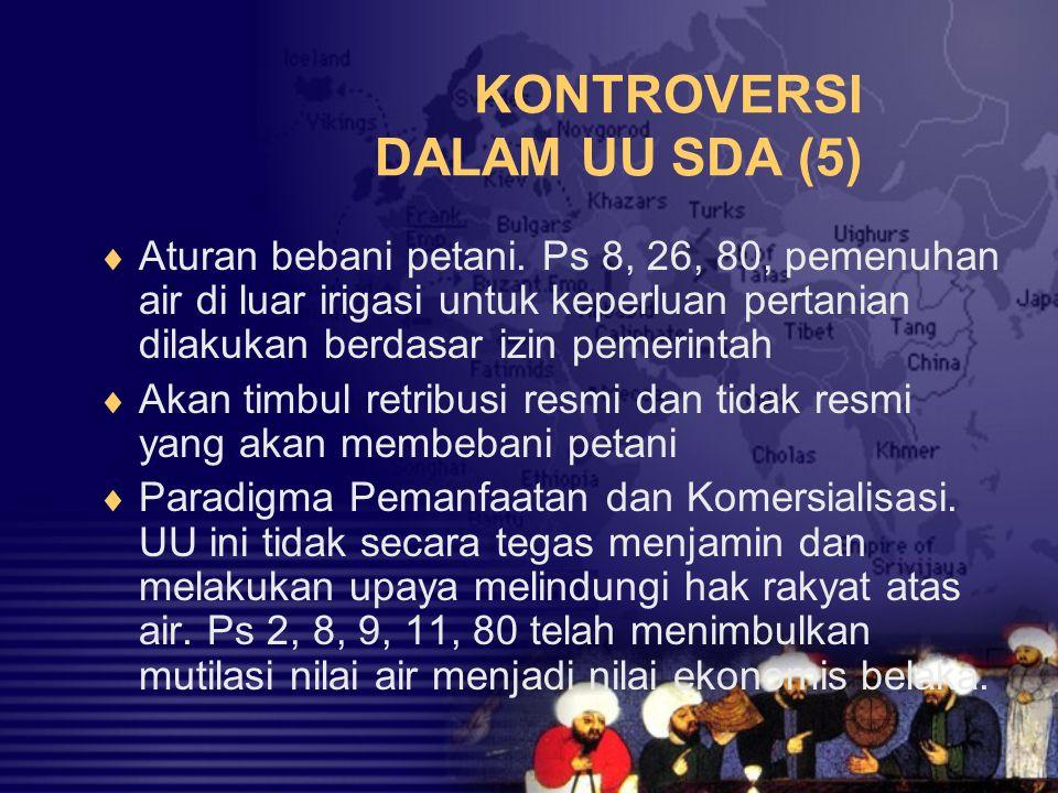 KONTROVERSI DALAM UU SDA (5)