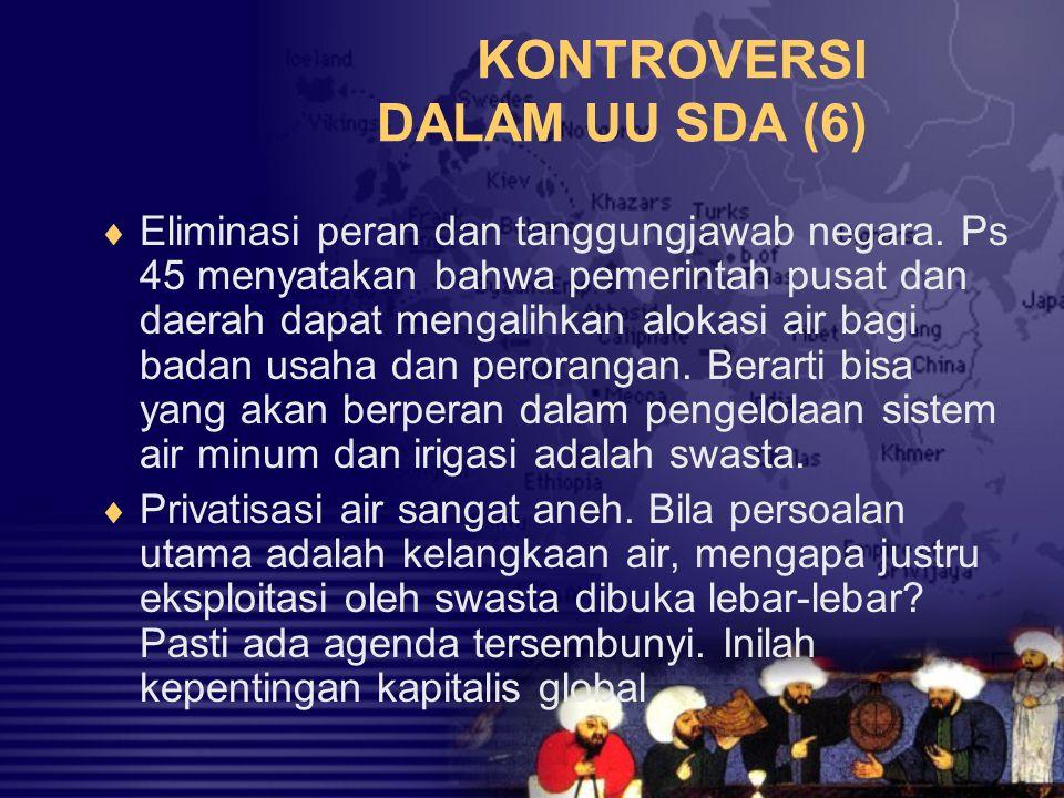 KONTROVERSI DALAM UU SDA (6)