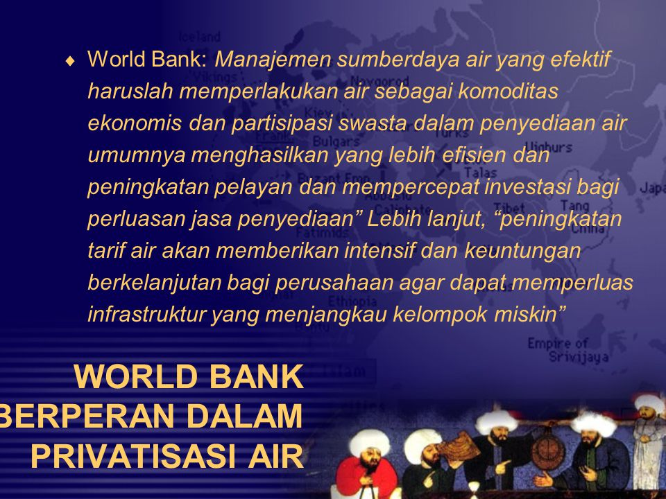 WORLD BANK BERPERAN DALAM PRIVATISASI AIR