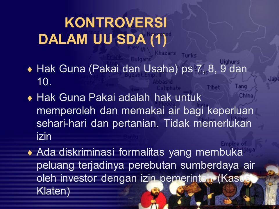 KONTROVERSI DALAM UU SDA (1)