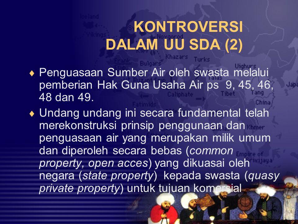 KONTROVERSI DALAM UU SDA (2)