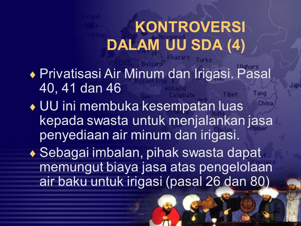 KONTROVERSI DALAM UU SDA (4)