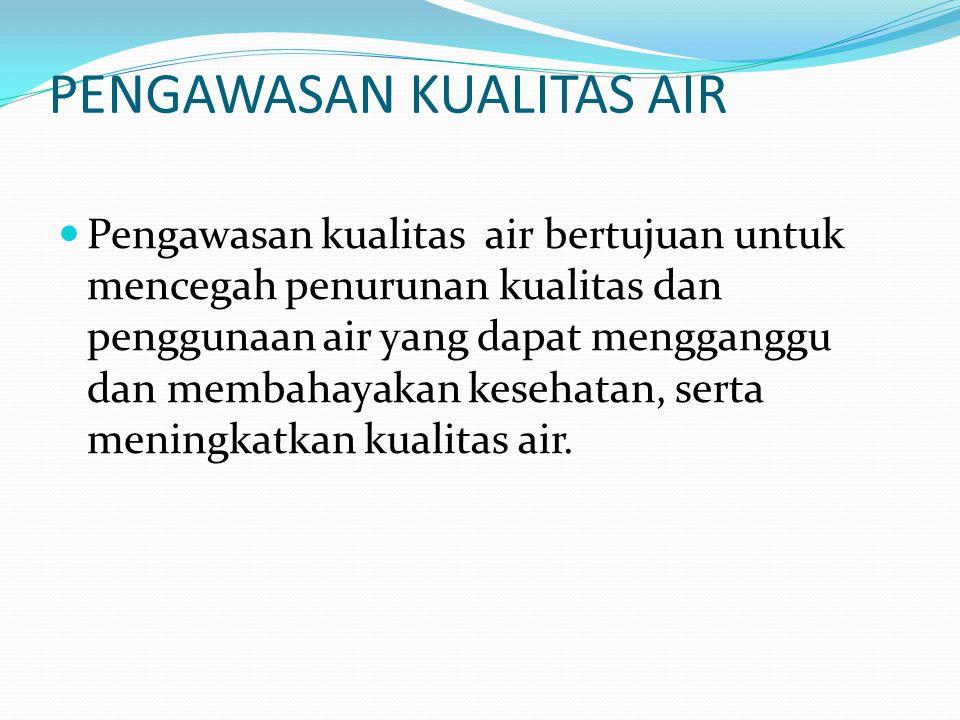 PENGAWASAN KUALITAS AIR
