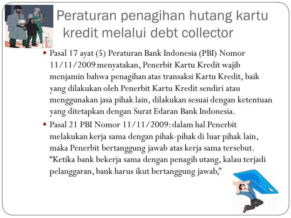 Peraturan penagihan hutang kartu kredit melalui debt collector
