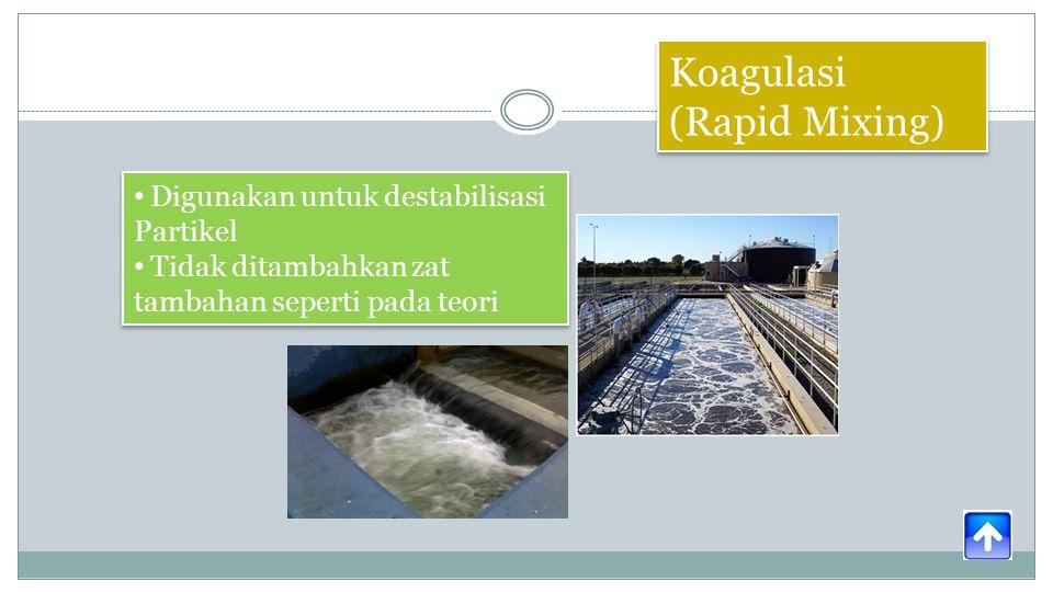 Koagulasi (Rapid Mixing)