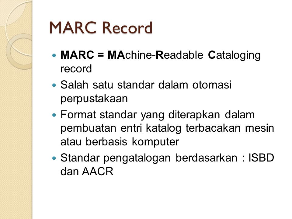 MARC Record MARC = MAchine-Readable Cataloging record