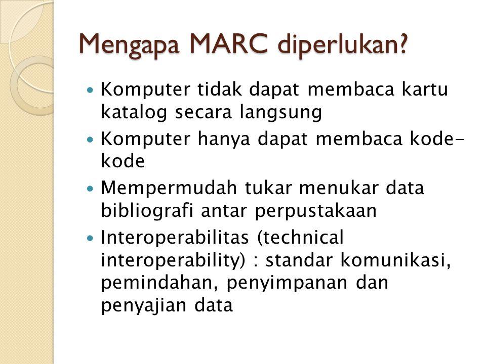 Mengapa MARC diperlukan