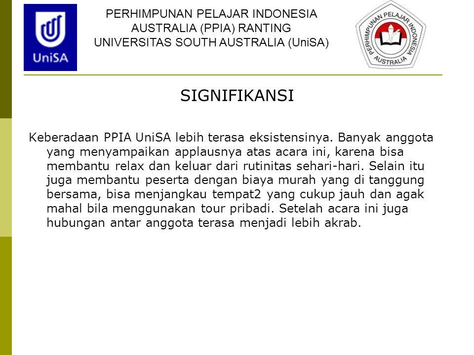 SIGNIFIKANSI PERHIMPUNAN PELAJAR INDONESIA AUSTRALIA (PPIA) RANTING