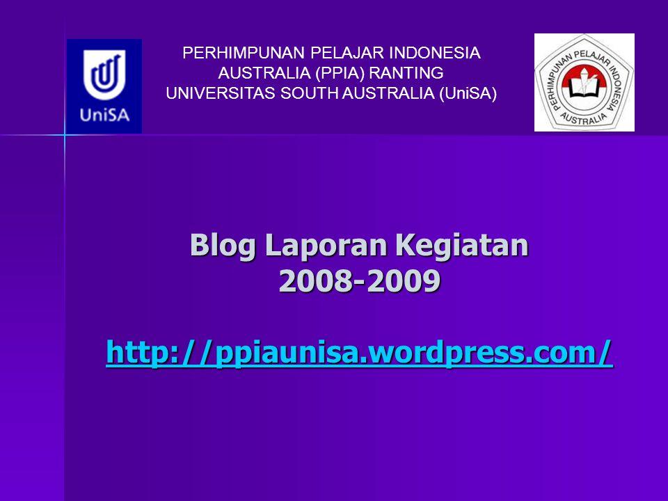 Blog Laporan Kegiatan 2008-2009 http://ppiaunisa.wordpress.com/
