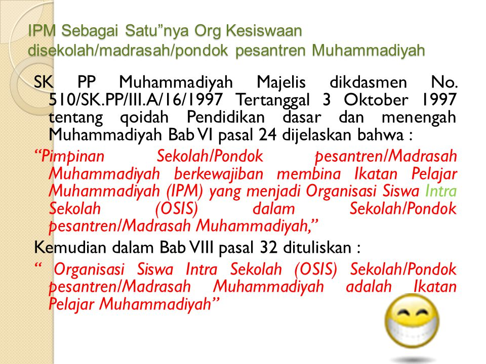 IPM Sebagai Satu nya Org Kesiswaan disekolah/madrasah/pondok pesantren Muhammadiyah