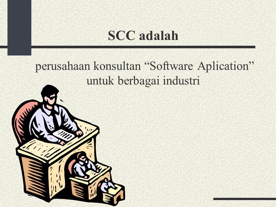 SCC adalah perusahaan konsultan Software Aplication untuk berbagai industri