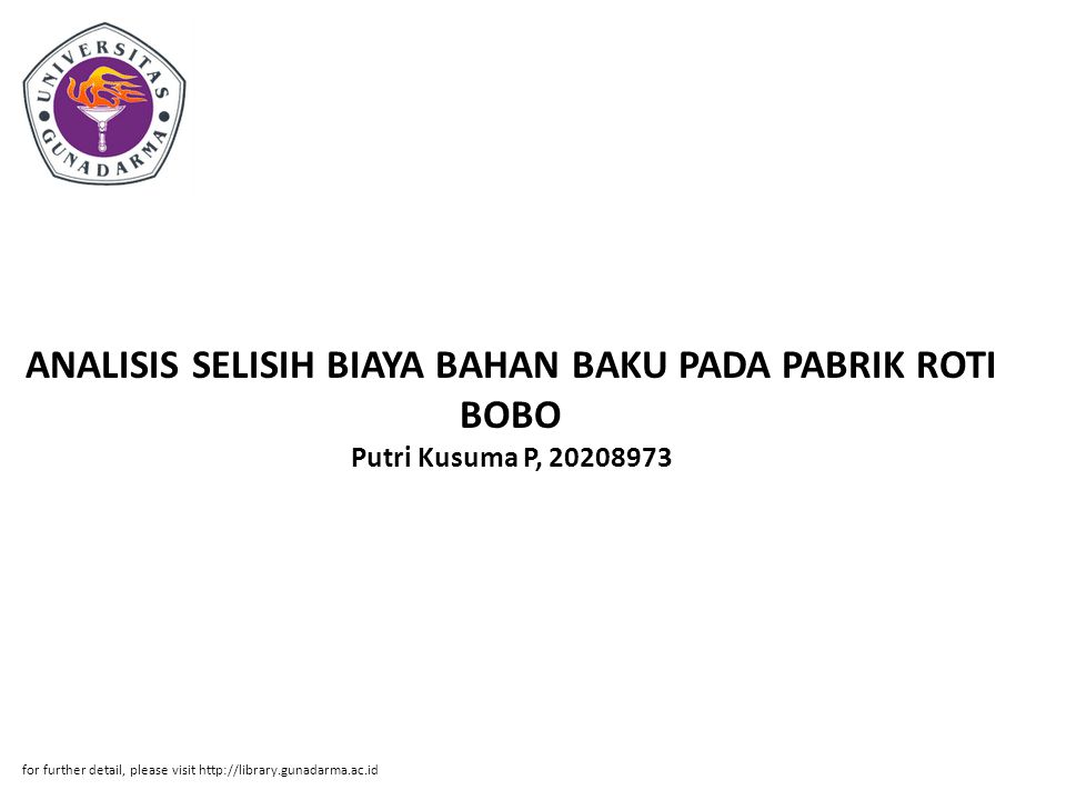 ANALISIS SELISIH BIAYA BAHAN BAKU PADA PABRIK ROTI BOBO Putri Kusuma P, 20208973