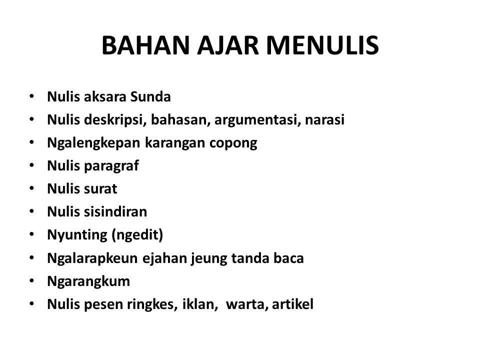 BAHAN AJAR MENULIS Nulis aksara Sunda