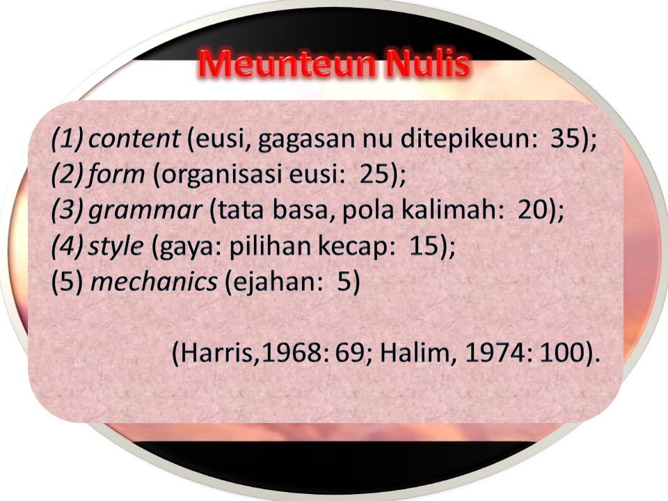 Meunteun Nulis content (eusi, gagasan nu ditepikeun: 35);