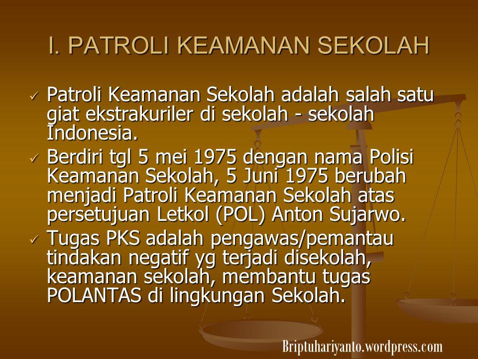 I. PATROLI KEAMANAN SEKOLAH
