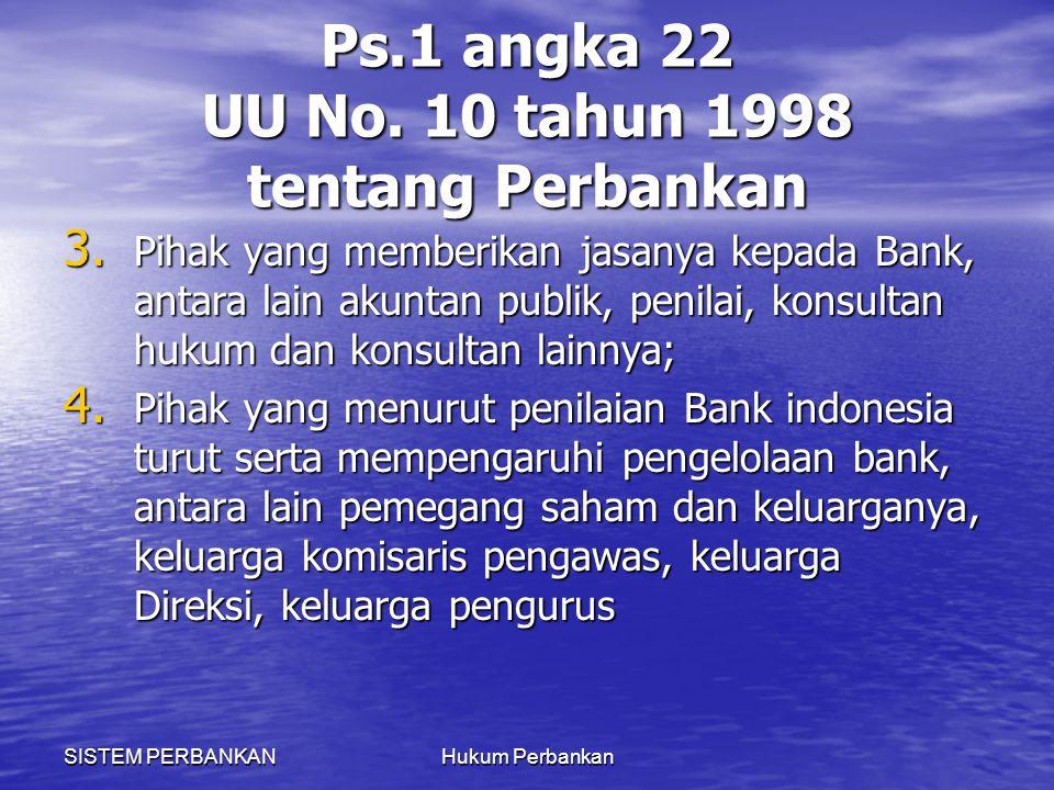 Ps.1 angka 22 UU No. 10 tahun 1998 tentang Perbankan