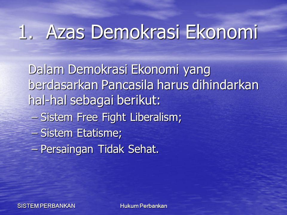 1. Azas Demokrasi Ekonomi