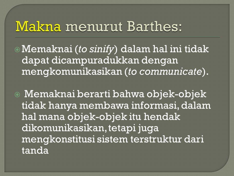 Makna menurut Barthes: